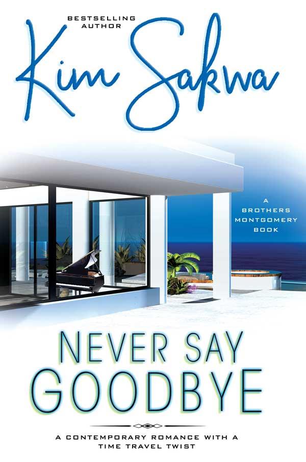 Never-Say-Goodbye-by-Kim-Sakwa
